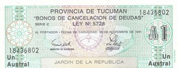 "ARGENTINA PROVINCIA DE TUCUMAN ""BONOS DE CANCELACION DE DEUDAS 1 AUSTRAL 1991 - Argentina"