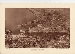 BOUCHES DU RHÔNE, MARSEILLE, LE PORT, Planche Densité = 200g, Format: 20 X 29 Cm, (Cie Aérienne Française) - Historical Documents