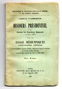 DISCOURS PRESIDENTIEL Society For Psychical Research Et ESSAIS MEDIUMNIQUES Uranographie Générale . éditions Meyer 1927 - Esoterismo