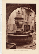 ALPES Mtmes, ST-PAUL DE VENCE: VIEILLE FONTAINE, Planche Densité = 200g, Format 20 X 29 Cm, (Maniezzi) - Historical Documents