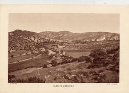 ALPES Mtmes, PLAN DE CAUSSOLS, Planche Densité = 200g, Format 20 X 29 Cm, (L. François) - Historical Documents