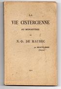 LA VIE CISTERCIENNE AU MONASTERE DE N.-D. DE MAUBEC (Montélimar ) D 26 . 1923 - Rhône-Alpes