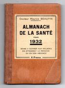 ALMANACH DE LA SANTE Pour 1932 Par M. Beaupin - Salud