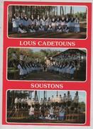 Cpm 409472 Lous Cadetouns De Soustons  Groupe Folklorique Landais , 3 Vues Sur Carte - Costumes