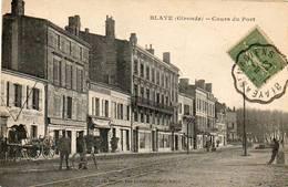 CPA - BLAYE (33) - Aspect Du Cours Du Port , Du Café De La Gare Et Du Café Des Sports En 1920 - Blaye