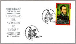 V Cent. Nacimiento De CARLOS V - V Cent. Birth Of CHARLES V. SPF/FDC Villaviciosa, Asturias, 2000 - Familias Reales