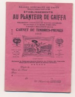 Ancien Carnet De Timbres-Primes 1913 Au Planteur De Caïffa Plein - Stamps