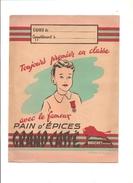 Protège Cahier  BROCHET Frères Pain D'épices Toujours Premier En Classe Avec Le Fameux Pain D'épices GRAND CASSE - Protège-cahiers