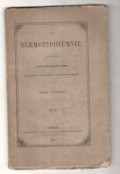 "La Dermotypotemnie : étude Sur Quelques Livres ""cum Figuris Et Characteribus Ex Nulla Materia Compositis"" IMPRIMERIE - Books, Magazines, Comics"