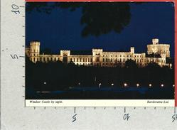 CARTOLINA NV REGNO UNITO - WINDSOR CASTLE By Night - 10 X 15 - Windsor Castle