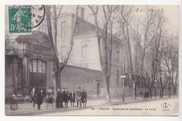 CPA TOULON Boulevard De Strasbourg Le Lycée - Toulon