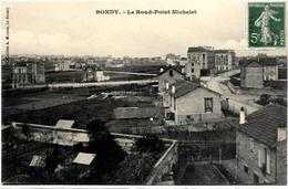 93. BONDY.   LE ROND POINT MICHELET - Bondy
