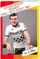 Loïc LE FLOHIC .  2 Scans. Cyclisme.  Peugeot Shell Vela Talbot 1986 - Cyclisme