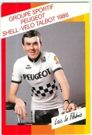 Loïc LE FLOHIC .  2 Scans. Cyclisme.  Peugeot Shell Vela Talbot 1986 - Ciclismo