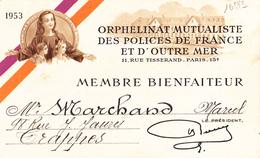 16883# ORPHELINAT MUTUALISTE DES POLICES DE FRANCE ET OUTRE MER MEMBRE BIENFAITEUR 1953 TRAPPES - Ohne Zuordnung