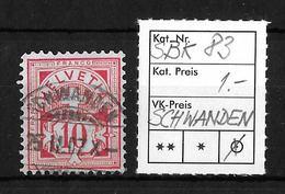 1906 ZIFFERMUSTER, Faserpapier Mit Wasserzeichen → SBK-83, SCHWANDEN, 25.II.07 - Oblitérés