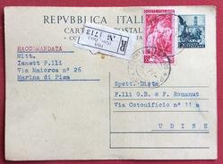 INTERO POSTALE  QUADRIGLIA L. 20 RACCOMANDATO CON 35 L. LAVORO DA PISA A UDINE  IL 7/4/1953 - Interi Postali