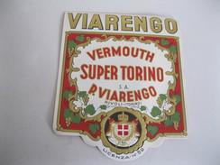 VIARENGO ( Torino) VERMOUTH SUPER TORINO ( Rivoli)   Vecchia Etichetta In RILIEVO - Altri
