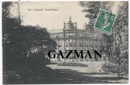 CALAIS -  MTIL  - N°221  Le Grand Hôtel - Calais