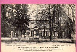 Anizy-le-Chateau - La Maison De M. Paul. Doumer - Frankreich