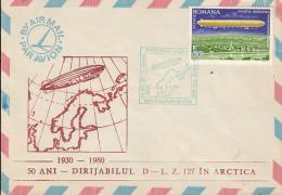 54173- LZ-127 ZEPPELIN FLIGHT IN ARCTICA, POLAR FLIGHT, SPECIAL COVER, 1980, ROMANIA - Polar Flights