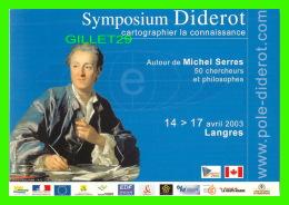 ARTISTES - MICHEL SERRES - SYMPOSIUM DIDEROT , LANGRES EN 2003 - - Artistes