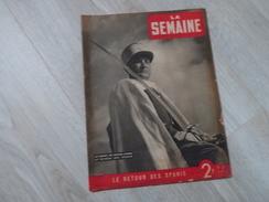 LA SEMAINE N°29.30/01/1941. RETOUR DES SPAHIS. SECOURS NATIONAL DU MARECHAL. - Riviste & Giornali