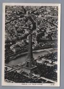FR.- PARIS. LA TOUR EIFFEL. - A.P. 60 - Aéro Photo. 2 Scans - Notre-Dame De Paris