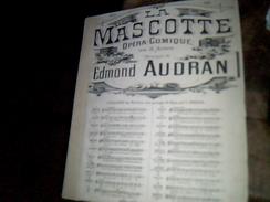 Vieux Papier  Partition La Mascotte Opera Comique D Edmond Audran 5 Pages - Music & Instruments