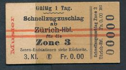 SWITZERLAND QY2736 3kl Schnellzugzuschlag Zürich Hbf Zone 3 Fahrkarte Ticket Billet - Chemins De Fer