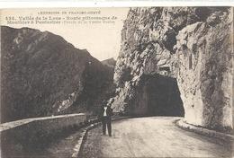 Excursion En FRANCHE-COMTE .434. VALLEE DE LA LOUE-route Pittoresque De MOUTHIER A PONTARLIER. Percee De La Vieille Roch - Sonstige Gemeinden