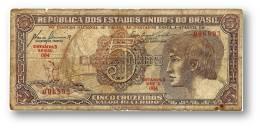 BRASIL - 5 CRUZEIROS - ND ( 1961 ) - P 166.a - Sign. 8 - Serie 064 - Estampa 3 - ÍNDIO - Brésil