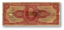 BRASIL - 10 CENTAVOS On 100 CRUZEIROS ND (1967 ) - P 185.b - Sign. 15 - Serie 1080.ª - Estampa 2A - Dom Pedro II - Brasil