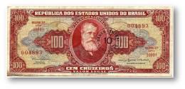 BRASIL - 10 CENTAVOS On 100 CRUZEIROS ND (1967 ) - P 185.b - Sign. 15 - Serie 1099.ª - Estampa 2A - Dom Pedro II - Brasil