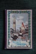 """Ancien Livret  """"Souvenir De VENISE"""" Comprenant Le Plan Et 32 Vues. - Tourisme, Voyages"""
