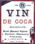 1 Etiquette Ancienne De Pharmacie - VIN DE COCA - PHARMACIE REGIONALE J.BRUNOT - LIMOGES - Labels