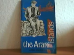The Aran Islands And Galway City Including Westropp´s Account Of The Aran Islands - Livres, BD, Revues