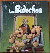 BD Un 2e Jour Au Musée Avec Les Bidochon, Binet , Ramade , Lacote, 2014 - Bidochon, Les