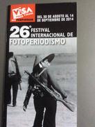 Plaquette 40 Pages Visa Pour L' Image, Perpignan 2014 : 26° Festival Internacional De Fotoperiodismo, En Espagnol - Books, Magazines, Comics