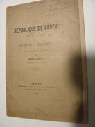 La République De Genève Pierre Davity 1897 - Livres, BD, Revues