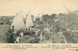 SALONIQUE - EMBARQUEMENT DES VOLONTAIRES Pour SED DUL BAHR - 1916 - CAMPAGNE D' ORIENT. - War 1914-18