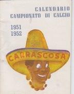 """CALENDARIO """"CAMPIONATO DI CALCIO 1951-1952 - 6X8 - Andere"""