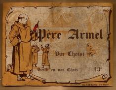Etiquette De Vin Père Armel Vin Choisi Imp. PAM Morlaix - Alcool Cru Vignoble Moine ... - Etiketten
