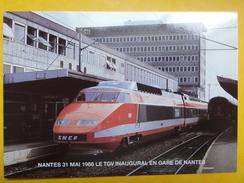 TGV Inaugural En Gare De Nantes Le 31 Mai 1986 - éd. Cartophiles Du Pays Nantais - Trains