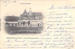 14 - CRICQUEVILLE En AUGE - Ancien Abbaye De Royal Pré. 1904 - Other Municipalities