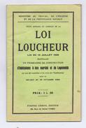 LOI LOUCHEUR, Texte Officiel De La Loi Du 13 Juillet 1928. Livret De 32 Pages.Habitation, Logement,Architecture, Social. - Livres, BD, Revues