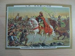 Chromo LA KABILINE Soumission Des Saxons à Charlemagne - Andere
