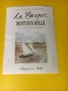 3017 - Suisse Vaud  La Barque Mont Sur Rolle Petite étiquette - Etiketten