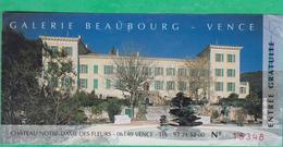 Ticket D´entrée - Vence - Galerie Beaubourg - Château Notre-Dame Des Fleurs - Tickets - Vouchers