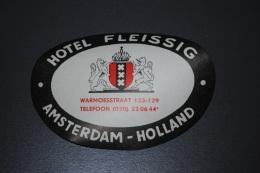 Ancienne étiquette D'hôtel Ou De Valise Hôtel FLEISSIG Amsterdam  Holland - Hotel Labels